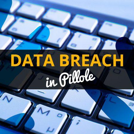 Data Breach in Pillole
